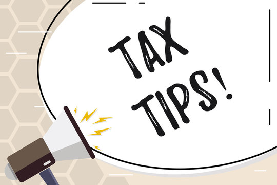 Text sign showing Tax Tips. Business photo text Help Ideas for taxation Increasing Earnings Reduction on expenses