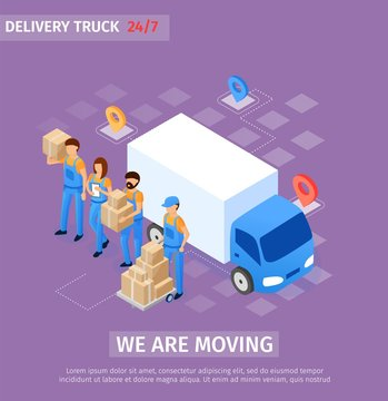 Banner Inscription we are Moving, Delivery Truck.