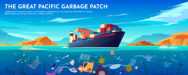 Pacific ocean plastic garbage patch banner with container ship and trash floating underwater surface. Sea dirty polluted water. Planet pollution, ecological problem poster. Cartoon vector illustration