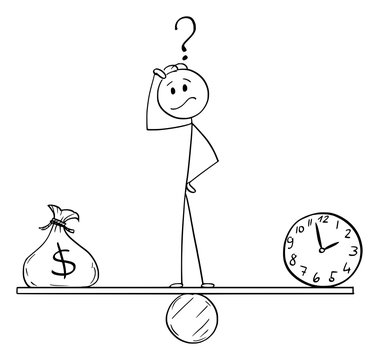 Vector cartoon stick figure drawing conceptual illustration of man or businessman standing on seesaw between clock and bag with dollar symbol and balancing money and time.
