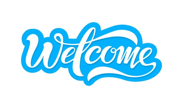 Welcome, beautiful inscription, text to decorate the invitation, banner and more. Welcome, vector blue inscription in modern style.