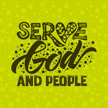 Christian typography, lettering and illustration. Serve God and people.