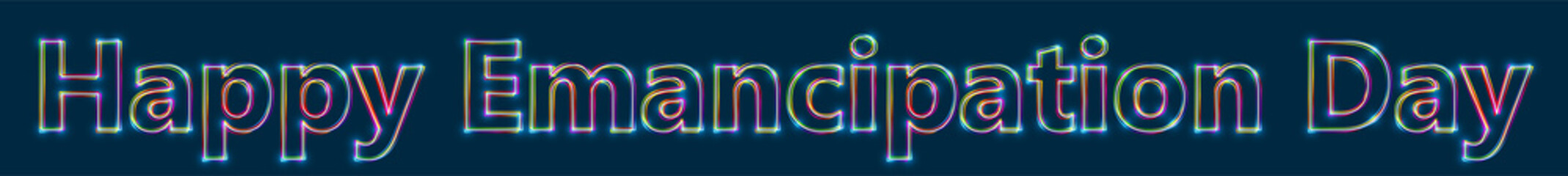 Happy Emancipation Day - Colorful multi-layered outline text with glowing light effect on blue background.