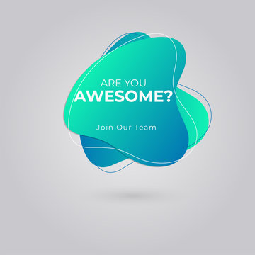 Are You Awesome? Join our team for Job vacancy, We're hiring concept.