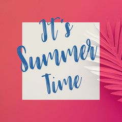 It's summer time concepts with text on pastel tropical leaves on color background.