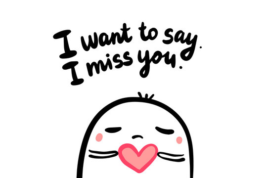 I want to say miss you. Hand drawn vector illustration in cartoon style with man holding heart