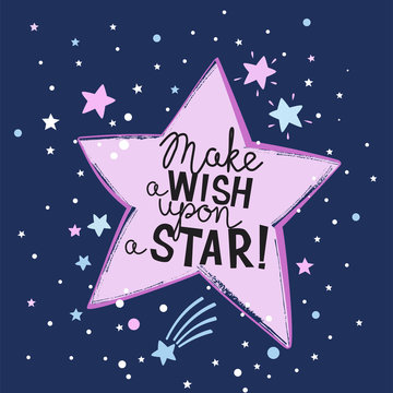 Make a Wish Upon a Star handrawn lettering for t-shirt design