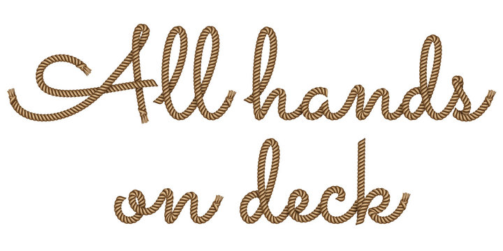 Rope hand drawn lettering All Hands on deck