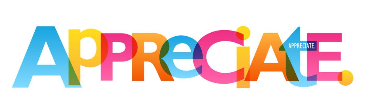 APPRECIATE. colorful vector typography banner