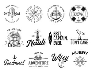Set of nautical logos, marine badges, maritime and sea ocean style quotes with an anchor, life buoy ring, compass, wind rose and ships steering wheel isolated on white. Stock vector for t shirt prints