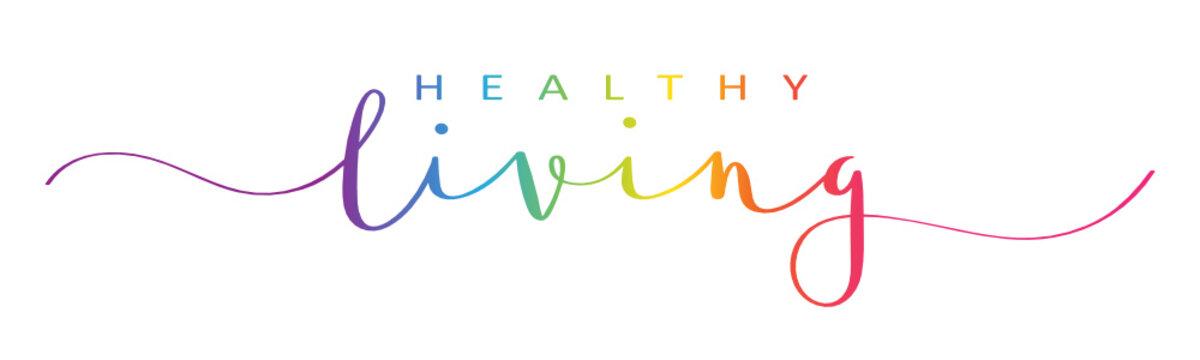 HEALTHY LIVING rainbow vector brush calligraphy banner