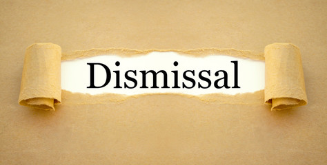 Brown paper work with term dismissal