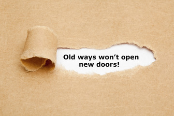 Old Ways Will Not Open New Doors Quote Wall mural