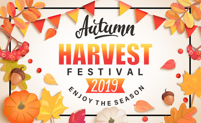 Autumn Harvest Festival banner for fall fest 2019.Background with place for text surrounded by seasonal fall leaves,rowan,pumpkin, flags for nice holiday.Perfect for prints,flyers,invitations.Top view