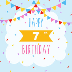 Happy 7th birthday, vector illustration greeting card with confetti and garlands decorations