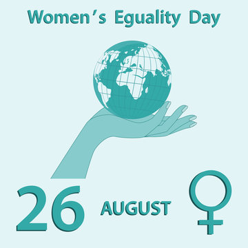 Women's Equality Day - Globe in female hand - gentle turquoise background - vector. US - banner, august 26.