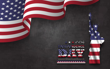 4th of July happy independence day of america background . Statue of liberty with text and waving american flag at corner on chalkboard texture . Vector