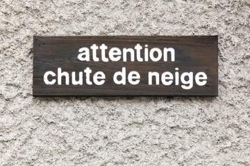 Poster de jardin Nature warning snowfall signboard in French language