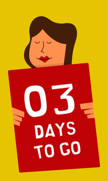 Girl holding promotional banner with number of days left sign. Last 3 days left. Only three days left