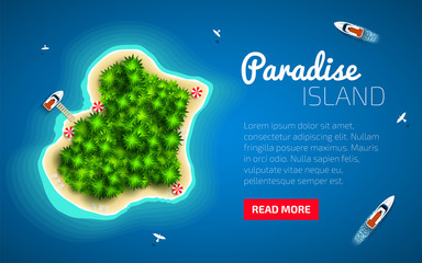 Summer vacation design. Paradise Island on blue sea background. Tropical island surrounded by blue ocean. Top view. Travel agency presentation template. Vector illustration