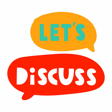 Let's discuss. Speech bubbles with lettering, vector illustration.