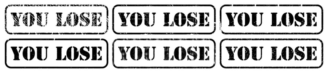 """You lose"" stamping with grungy textured vector background"