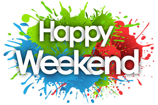 happy weekend in splash's background
