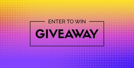 Giveaway vector banner. Enter to win. Abstract background for social media