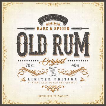 Vintage Old Rum Label For Bottle/ Illustration of a vintage design elegant rum beverage label, with crafted letterring, specific product mentions, textures and floral patterns