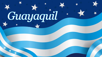 GUAYAQUIL word on the city flag of blue and white color waving on a dark blue background with white stars. Vector image