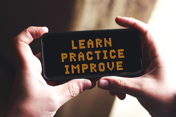 Learn Practice Improve Concept on screen smart phone