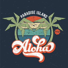 Aloha / Paradise Island - Vintage Tee Design For Printing