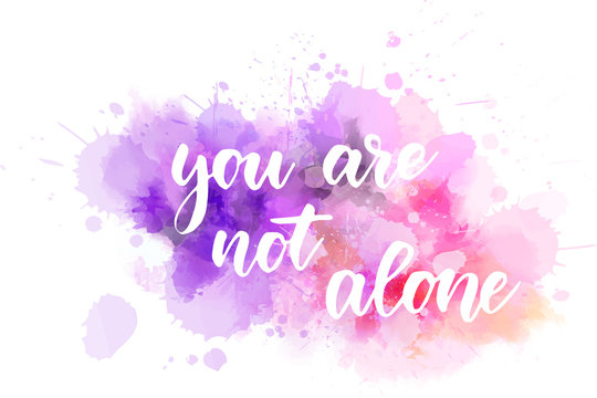 You are not alone calligraphy