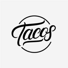 Tacos hand written lettering logo