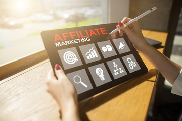 Affiliate marketing, Business and technology concept on virtual screen.