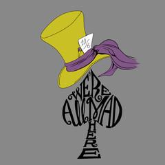 Sombrero- Todos estamos locos aquí