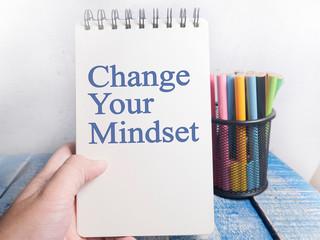 Change Your Mindset, Motivational Words Quotes Concept