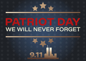 Never Forget September 11, 2001 USA. Patriot Day USA poster, banner.