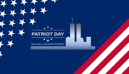 Never Forget September 11, 2001 USA. Patriot Day USA poster, banner.