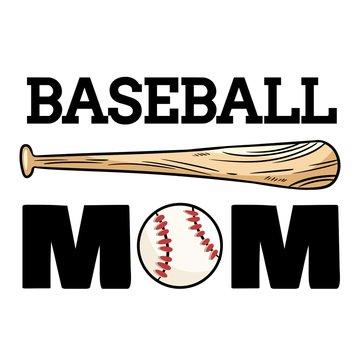 Baseball mom sport banner. Baseball ball and bat typography print