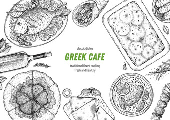 Greek cuisine top view frame. A set of greek dishes with spanakopita, pita, avgolemono soup, moussaka, fish . Food menu design template. Vintage hand drawn sketch vector illustration. Engraved image
