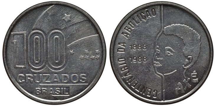 Brazil Brazilian steel coin 100 cruzados 1988, subject 100th Anniversary of Abolition of Slavery, dates left to head,