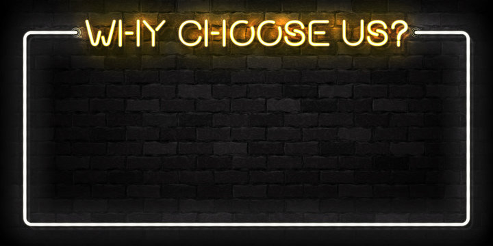 Vector realistic isolated neon sign of Why Choose Us frame logo for template decoration and invitation covering on the wall background. Concept of hiring, cv and career.
