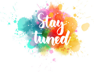 Stay tuned lettering