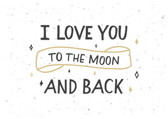 Poster de jardin Positive Typography I love you to the moon and back hand drawn lettering
