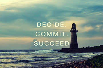 Inspirational quotes - Decide, commit, succeed.