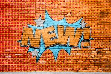 Foto auf Leinwand Graffiti New! Comic Style Graffiti Lettering on Brick Wall