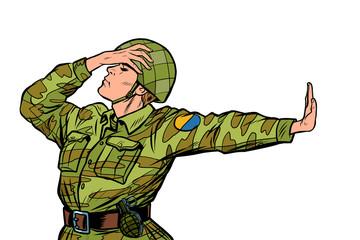 Caucasian soldier in uniform shame denial gesture no. anti militarism pacifist