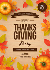 Happy thanksgiving day party poster template with autumn leaves, pumpkins and wooden background. Vector illustration