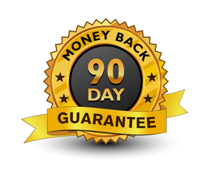 Strong and powerful golden 90 day money back guarantee badge, sign, seal, stamp, label with ribbon isolated on white background.